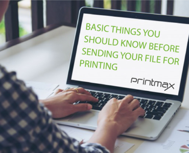 7 Basic things you should know before sending your files for printing.
